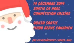 Sortie de Noël 2019 Loisirs Compétition